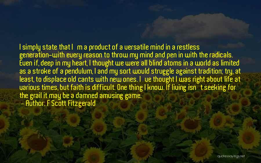Living Life Right Quotes By F Scott Fitzgerald
