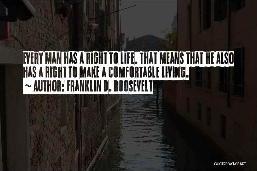 Living Life Right Quotes By Franklin D. Roosevelt
