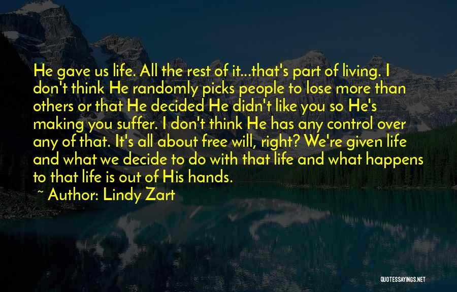 Living Life Right Quotes By Lindy Zart
