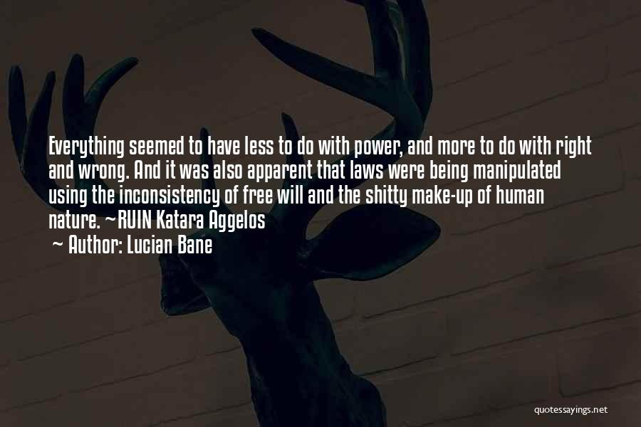 Living Life Right Quotes By Lucian Bane