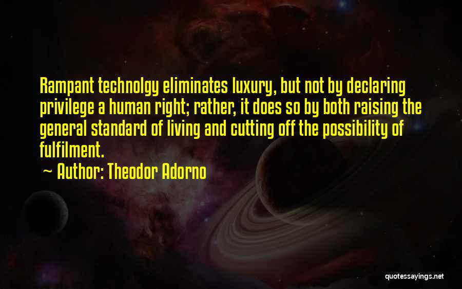 Living Life Right Quotes By Theodor Adorno