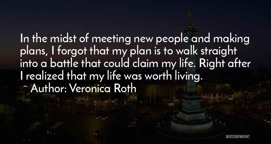 Living Life Right Quotes By Veronica Roth