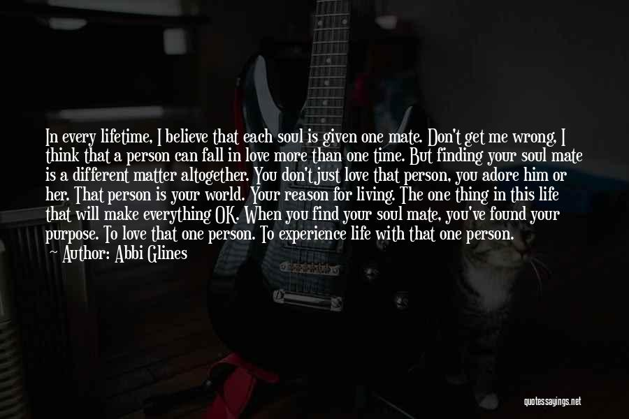 Living Life With The One You Love Quotes By Abbi Glines