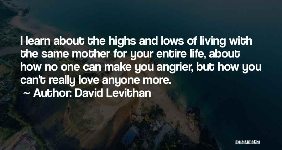 Living Life With The One You Love Quotes By David Levithan