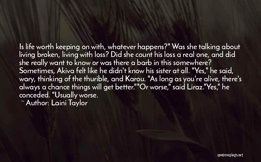 Living Life With The One You Love Quotes By Laini Taylor
