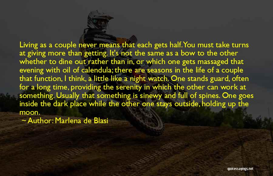 Living Life With The One You Love Quotes By Marlena De Blasi