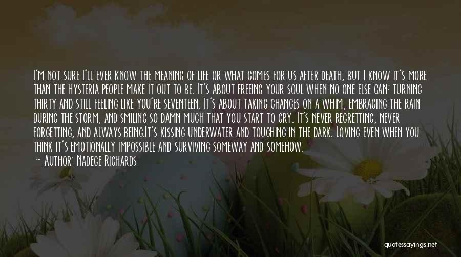 Living Life With The One You Love Quotes By Nadege Richards