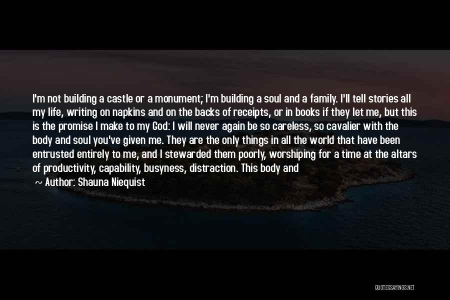 Living Life With The One You Love Quotes By Shauna Niequist