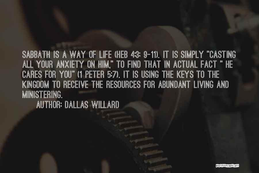 Living Life Your Way Quotes By Dallas Willard