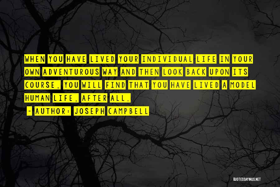 Living Life Your Way Quotes By Joseph Campbell