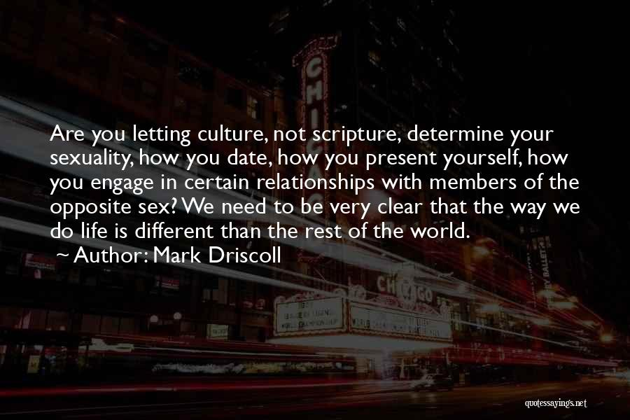 Living Life Your Way Quotes By Mark Driscoll