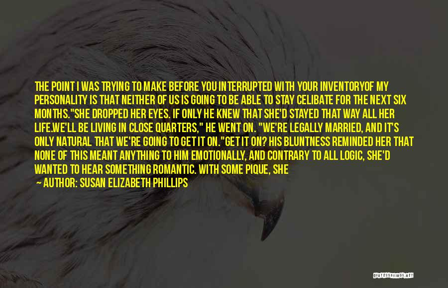 Living Life Your Way Quotes By Susan Elizabeth Phillips