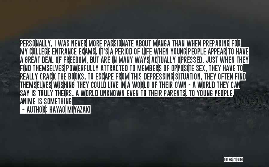 Living One's Own Life Quotes By Hayao Miyazaki