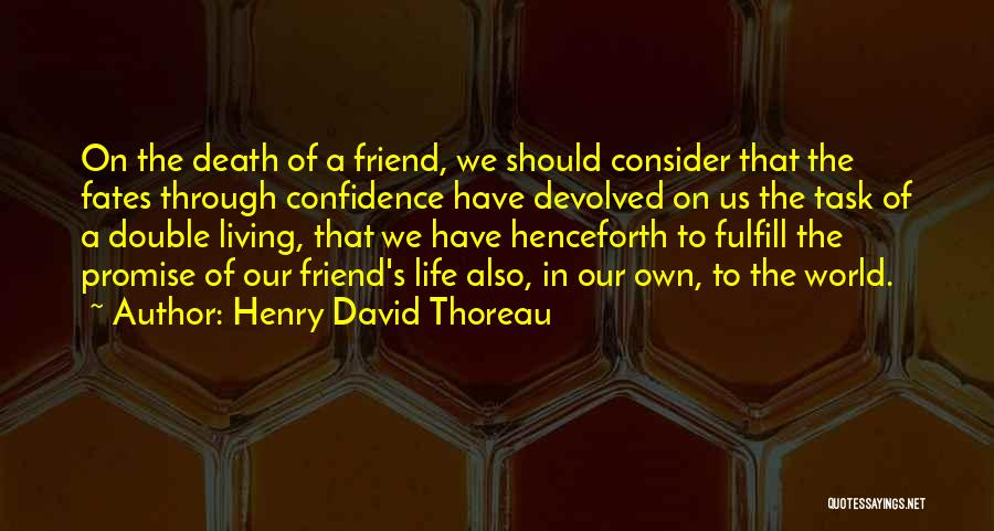Living One's Own Life Quotes By Henry David Thoreau