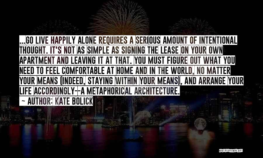 Living One's Own Life Quotes By Kate Bolick