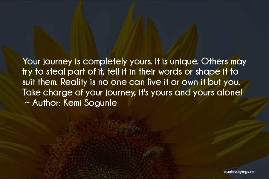 Living One's Own Life Quotes By Kemi Sogunle