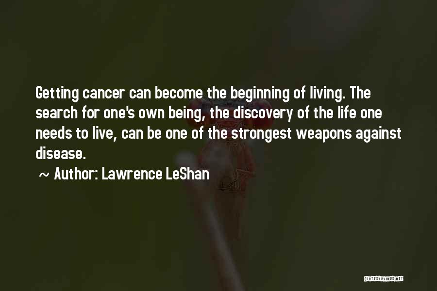 Living One's Own Life Quotes By Lawrence LeShan