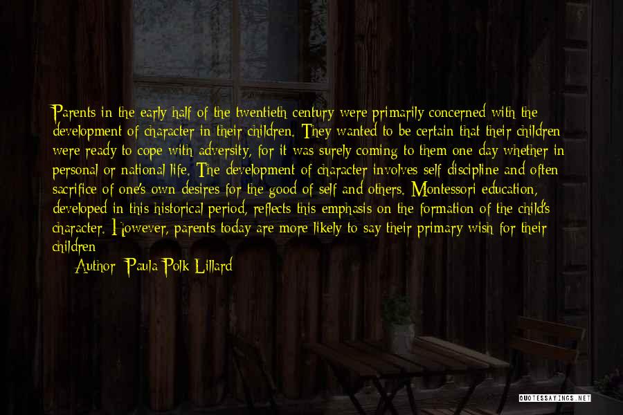 Living One's Own Life Quotes By Paula Polk Lillard