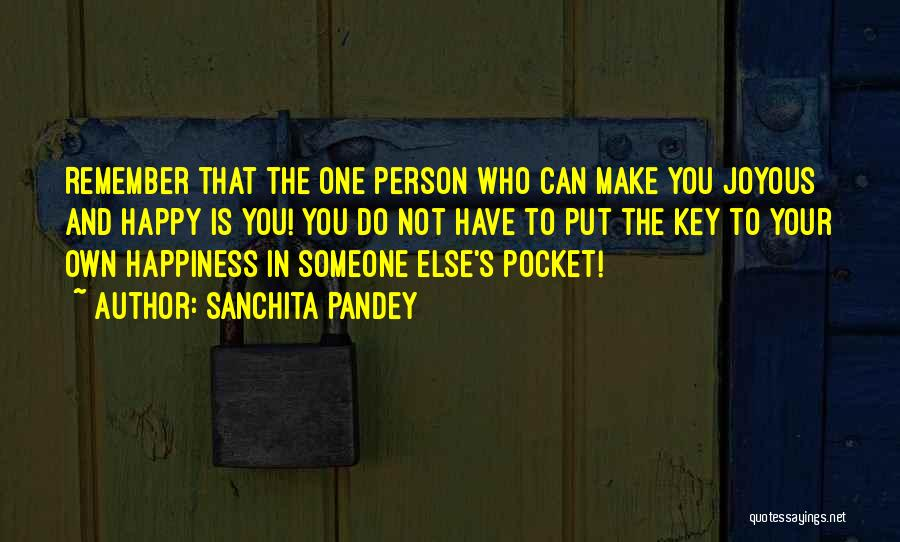 Living One's Own Life Quotes By Sanchita Pandey