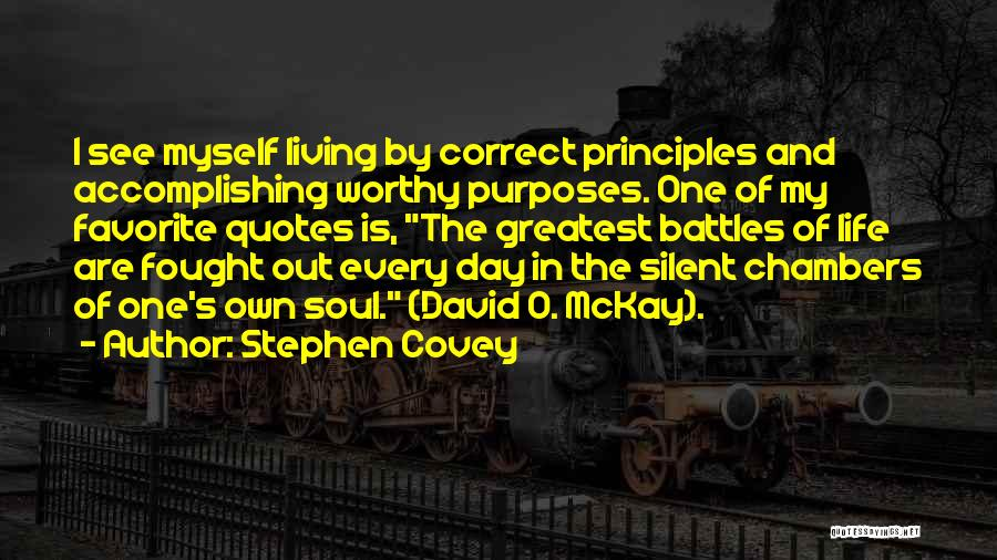 Living One's Own Life Quotes By Stephen Covey