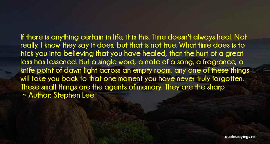 Living One's Own Life Quotes By Stephen Lee