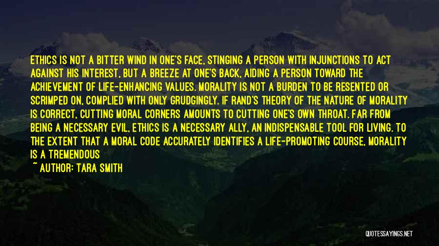 Living One's Own Life Quotes By Tara Smith