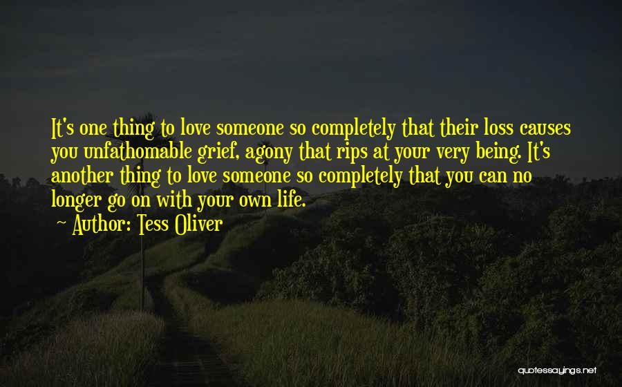 Living One's Own Life Quotes By Tess Oliver