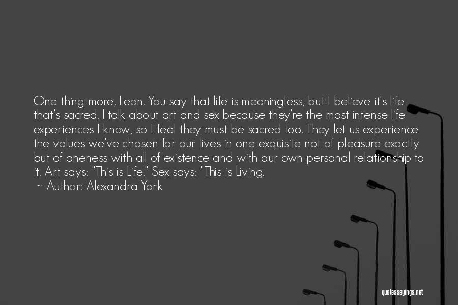 Living Our Values Quotes By Alexandra York