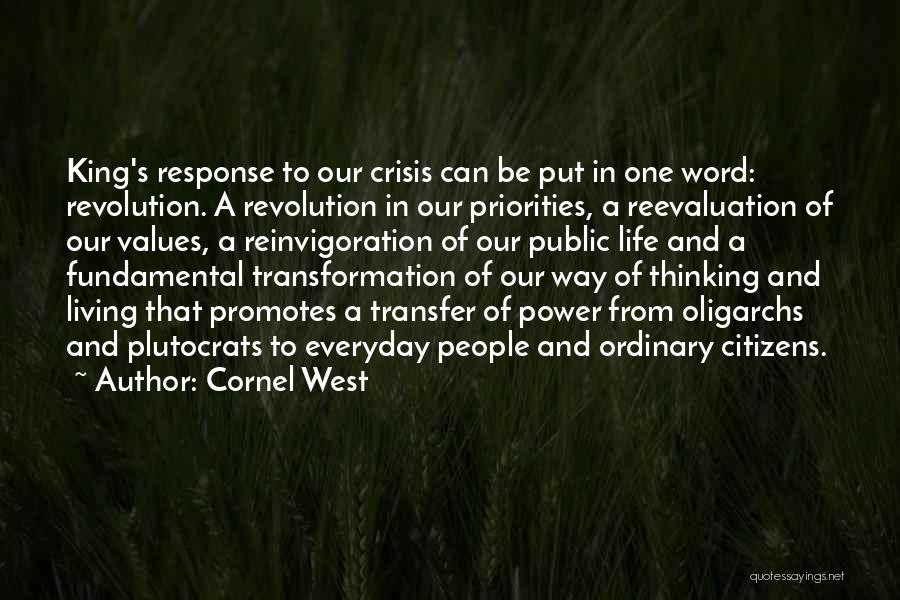 Living Our Values Quotes By Cornel West
