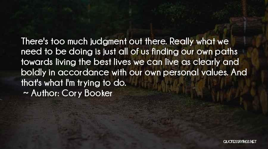 Living Our Values Quotes By Cory Booker
