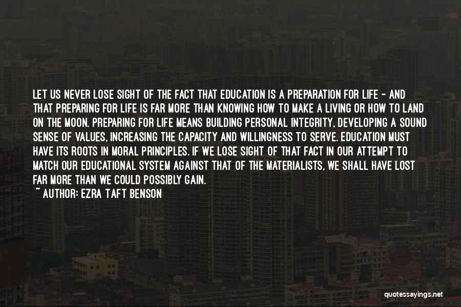 Living Our Values Quotes By Ezra Taft Benson