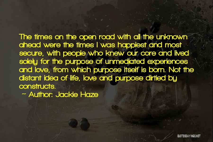 Living Our Values Quotes By Jackie Haze