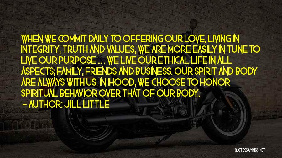 Living Our Values Quotes By Jill Little
