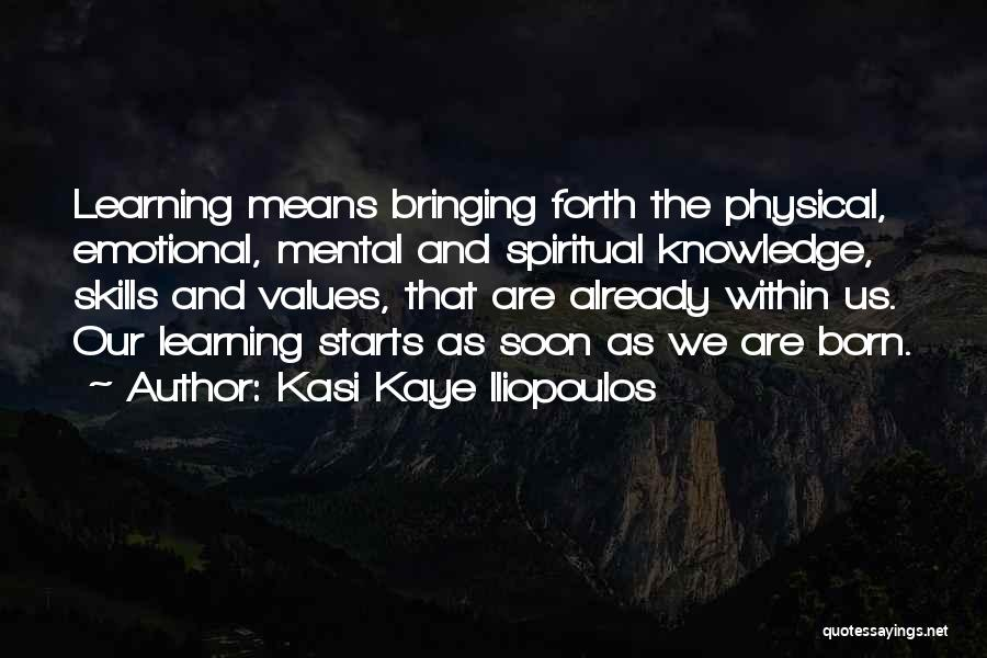 Living Our Values Quotes By Kasi Kaye Iliopoulos