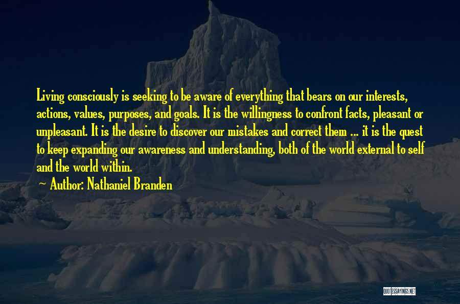 Living Our Values Quotes By Nathaniel Branden