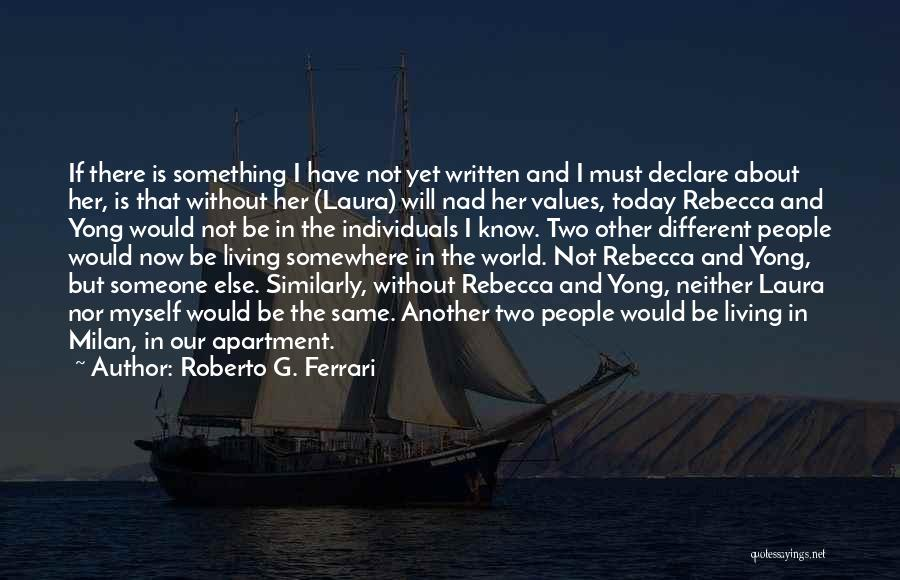 Living Our Values Quotes By Roberto G. Ferrari