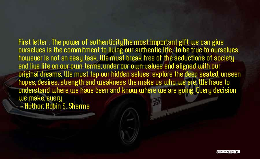Living Our Values Quotes By Robin S. Sharma