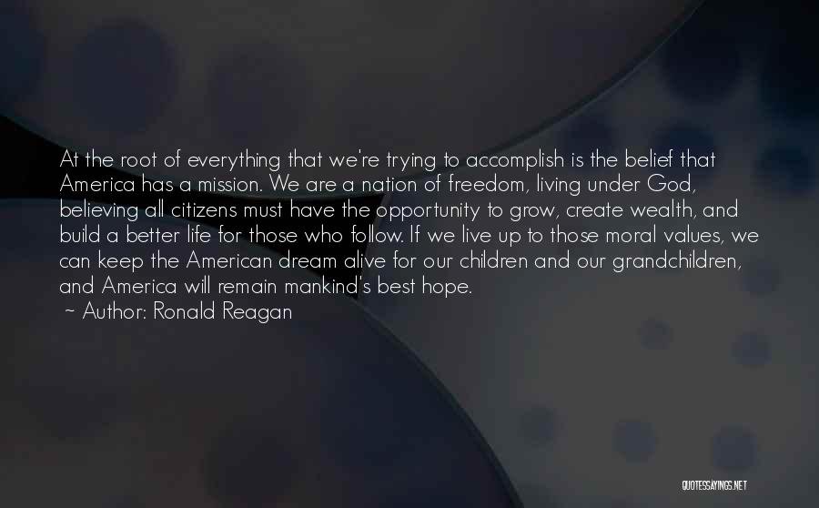 Living Our Values Quotes By Ronald Reagan