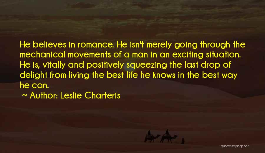 Living Positively Quotes By Leslie Charteris