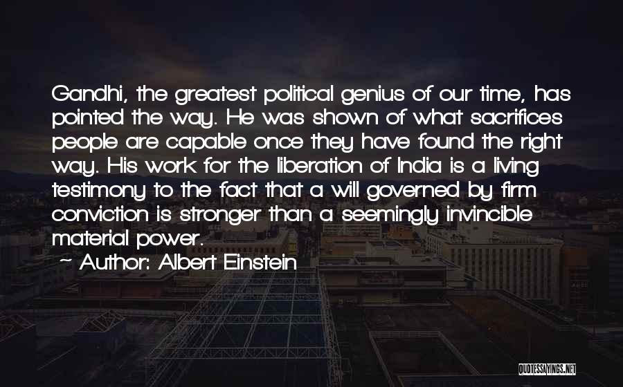 Living Testimony Quotes By Albert Einstein