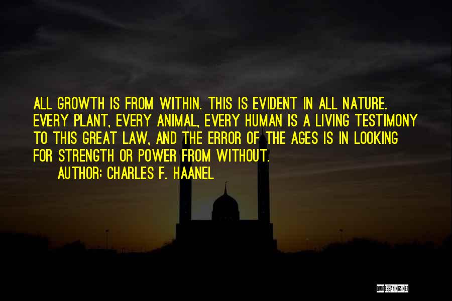 Living Testimony Quotes By Charles F. Haanel