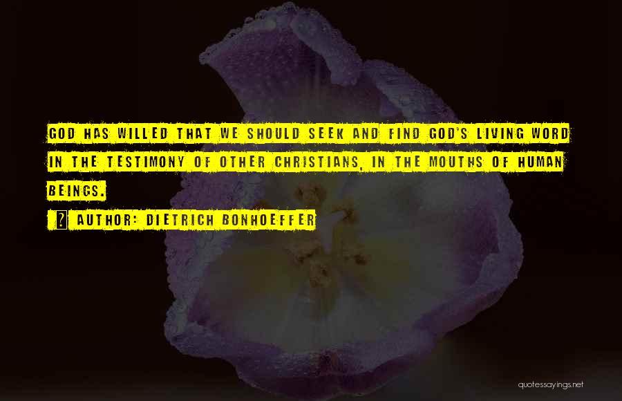 Living Testimony Quotes By Dietrich Bonhoeffer
