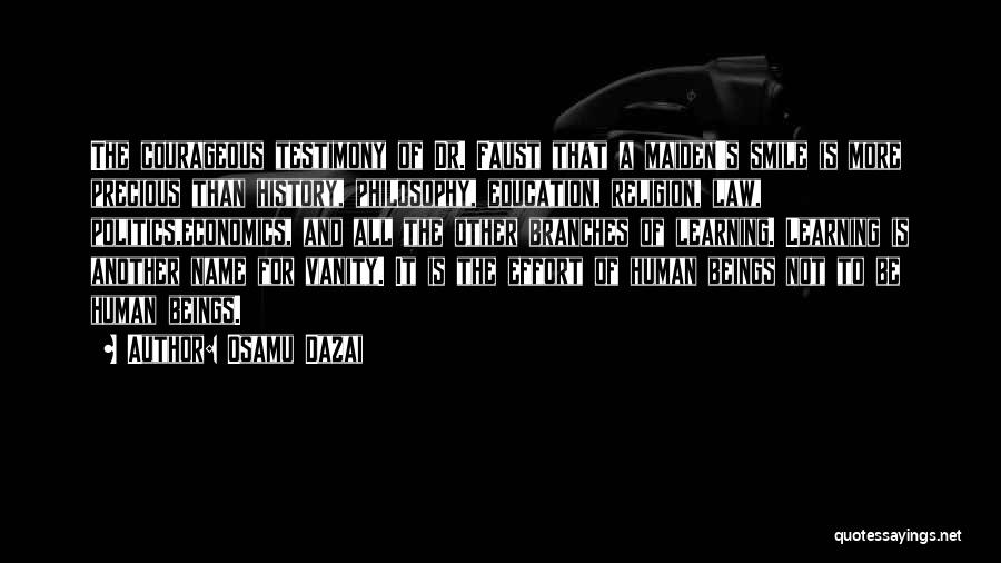 Living Testimony Quotes By Osamu Dazai