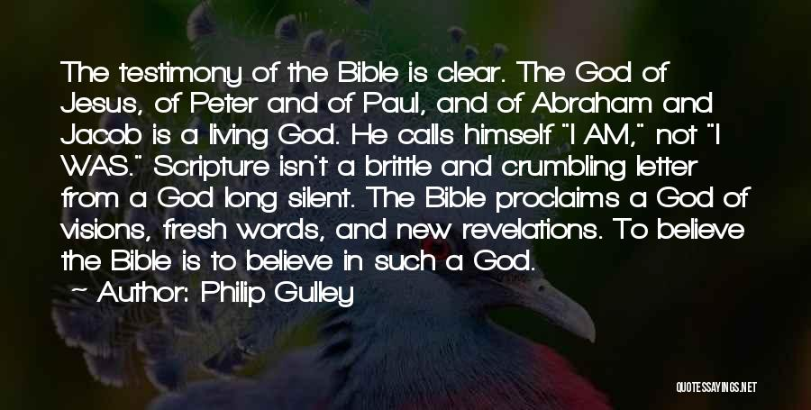 Living Testimony Quotes By Philip Gulley