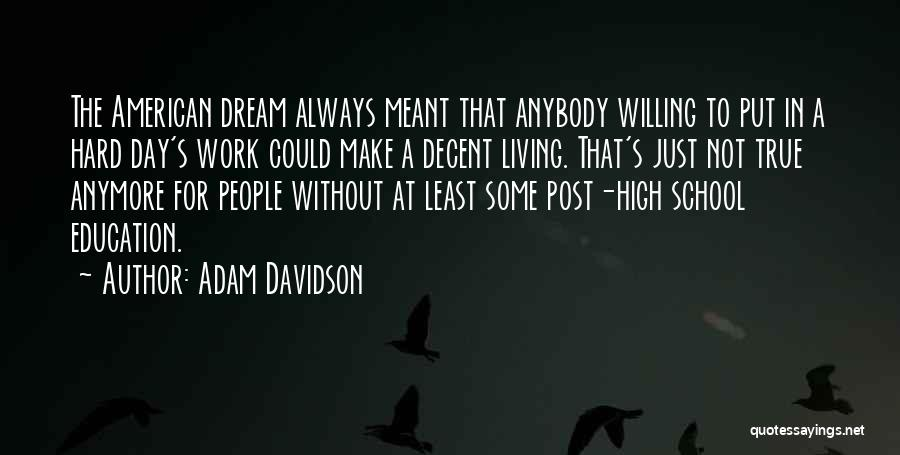 Living The American Dream Quotes By Adam Davidson
