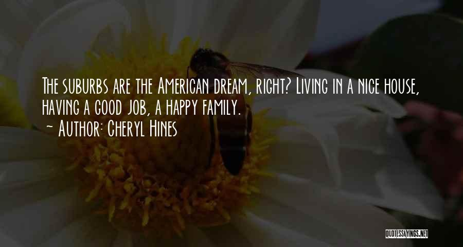 Living The American Dream Quotes By Cheryl Hines