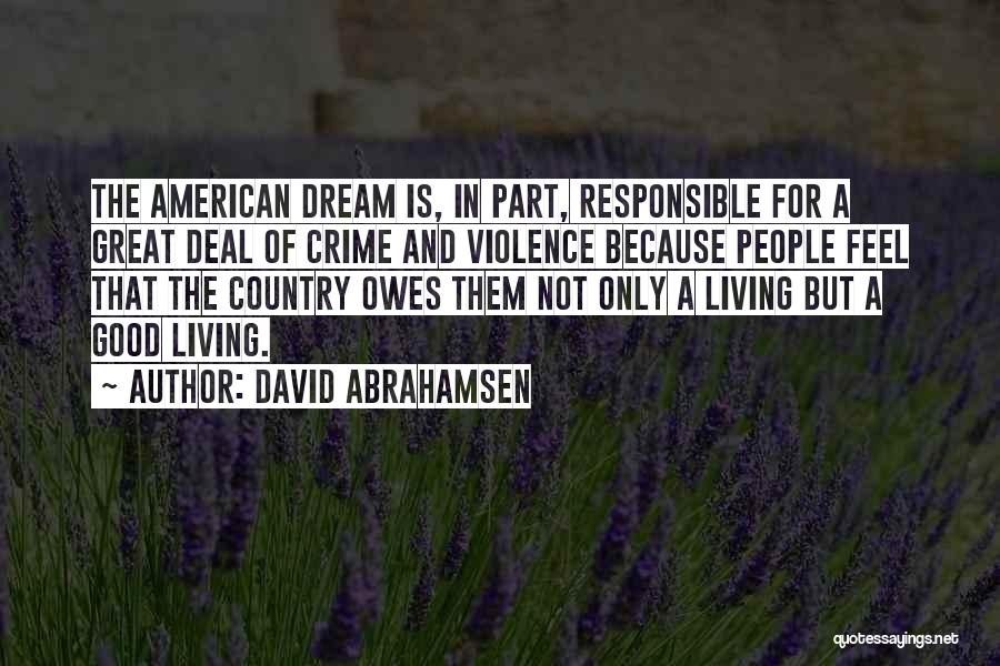 Living The American Dream Quotes By David Abrahamsen