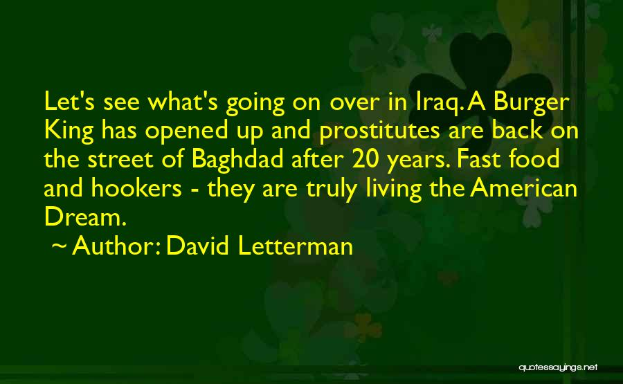 Living The American Dream Quotes By David Letterman