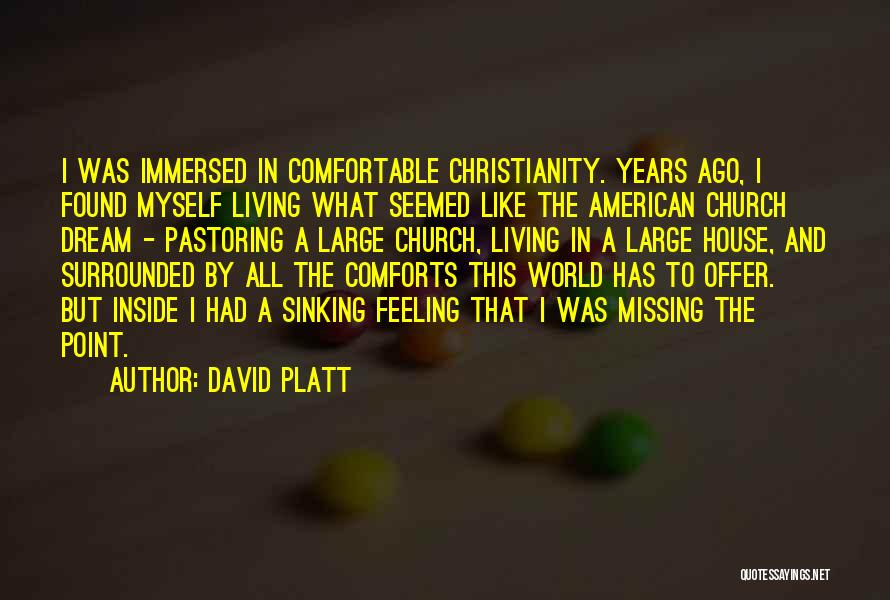 Living The American Dream Quotes By David Platt