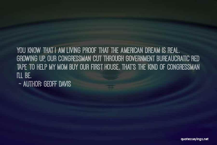 Living The American Dream Quotes By Geoff Davis